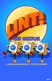 LINT! THE MUSICAL