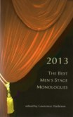 2013 THE BEST MEN'S STAGE MONOLOGUES