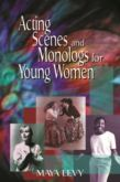 ACTING SCENES AND MONOLOGUES FOR YOUNG WOMEN