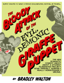 THE BLOODY ATTACK OF THE EVIL, DEMONIC GIRAFFE PUPPET