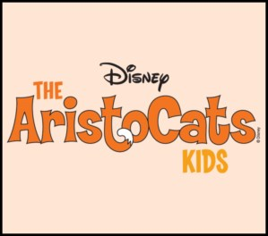 DISNEY'S THE ARISTOCATS KIDS