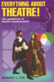 EVERYTHING ABOUT THEATRE!