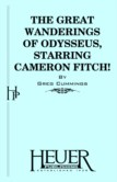 THE GREAT WANDERINGS OF ODYSSEUS, STARRING CAMERON FITCH!