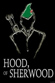 HOOD, OF SHERWOOD