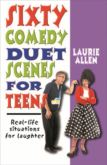 SIXTY COMEDY DUET SCENES FOR TEENS