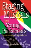 STAGING MUSICALS FOR YOUNG PERFORMERS