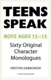 TEEN SPEAKS BOYS AGES 13-15