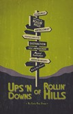 THE UPS 'N' DOWNS OF ROLLIN' HILLS